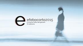 Efebo Corto Film Festival 2015: dal 14 dicembre quattro giorni fitti di eventi. Parte il 72 ore Film Project.