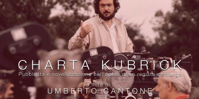 Charta Kubrick, pubblicità e novellizzazione nell'opera di un regista demiurgo