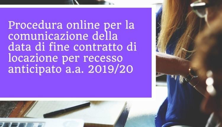 Procedura online per la comunicazione della data di fine contratto di locazione per recesso anticipato a.a. 2019/20