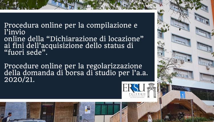 """Procedura online per la compilazione e l'invio online della """"Dichiarazione di locazione"""" ai fini dell'acquisizione dello status di """"fuori sede"""". Procedure online per la regolarizzazione della domanda di borsa di studio per l'a.a. 2020/21."""