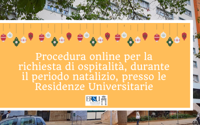 Procedura online per la richiesta di ospitalità, durante il periodo natalizio, presso le Residenze Universitarie