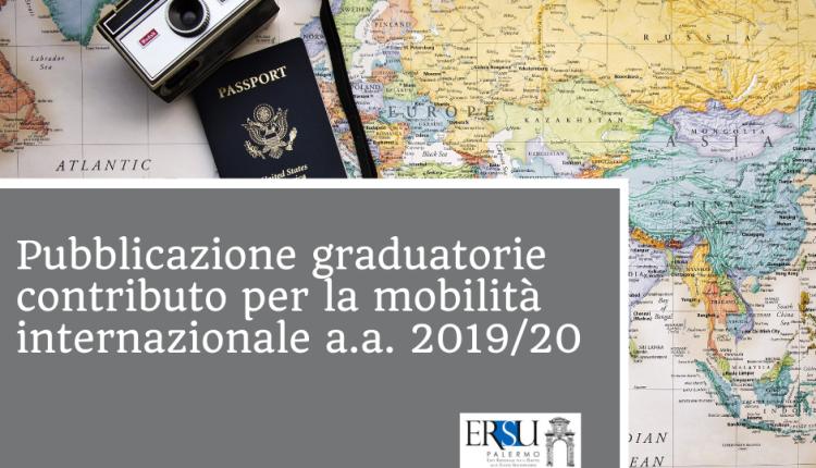 Pubblicazione graduatorie contributo per la mobilità internazionale a.a. 2019/20