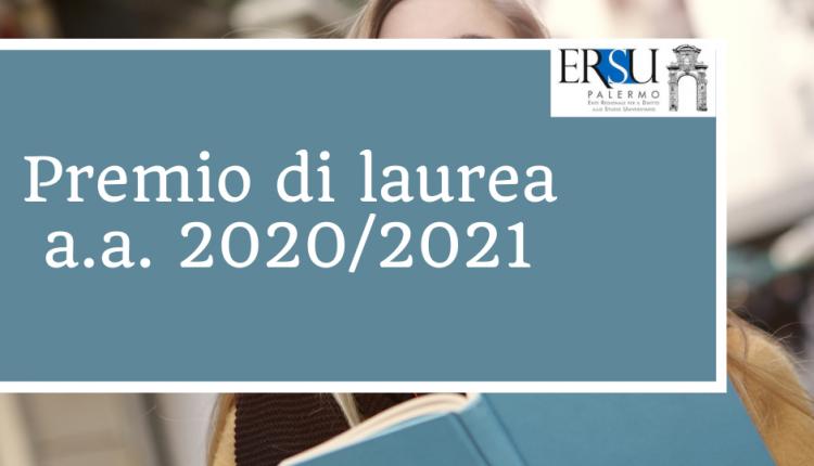 """Procedura online per la richiesta del """"premio di laurea"""" a.a. 2020/2021"""