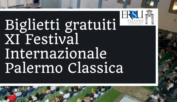 XI Festival Internazionale Palermo Classica – Riapertura termini per richiedere i ticket gratis agli spettacoli (scadenza procedura online entro le ore 10 del 12 settembre 2021)